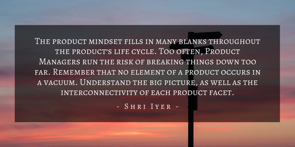 Shri Iyer – San Francisco Uncertainty For Product Management Quote 3