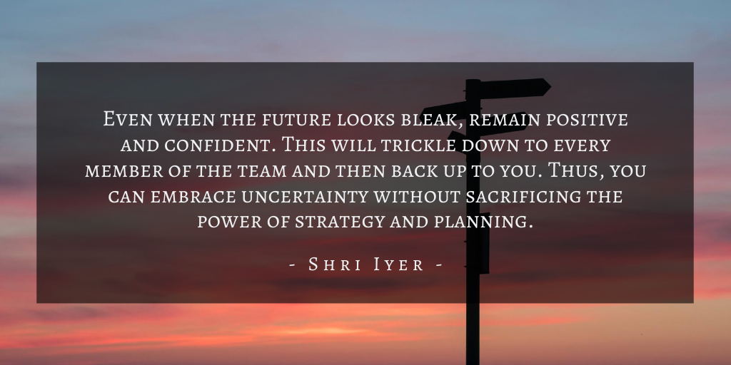 Shri Iyer – San Francisco Uncertainty For Product Management Quote 4