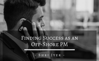 Finding Success as an Off-Shore PM