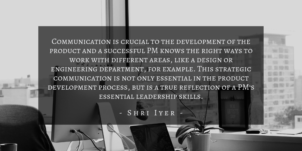 Shri Iyer - What Is Product Management Quote 2