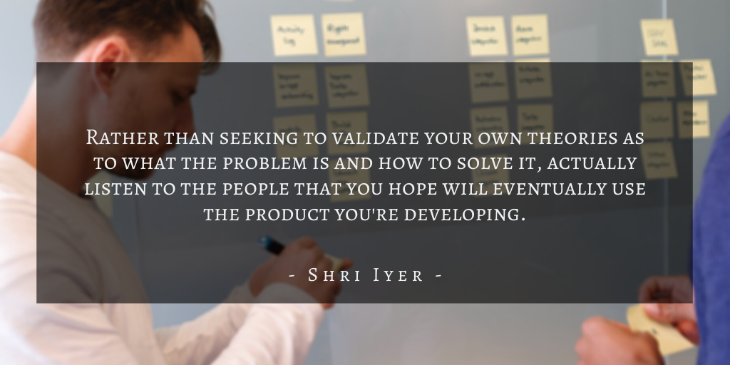 Shri Iyer – San Francisco Building A Winning Mvp Quote 2