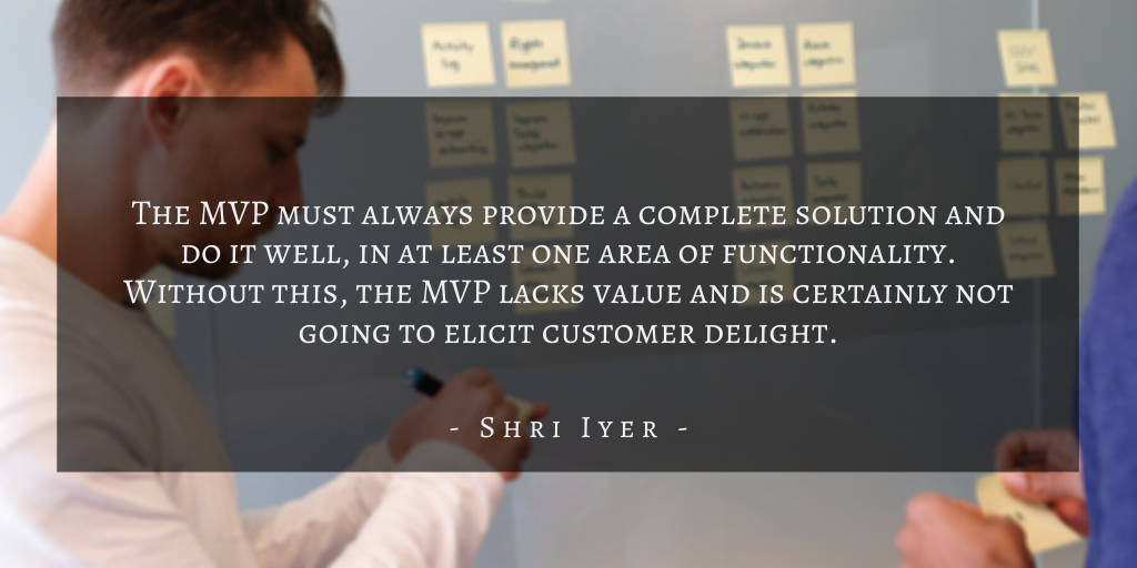 Shri Iyer – San Francisco Building A Winning Mvp Quote 3